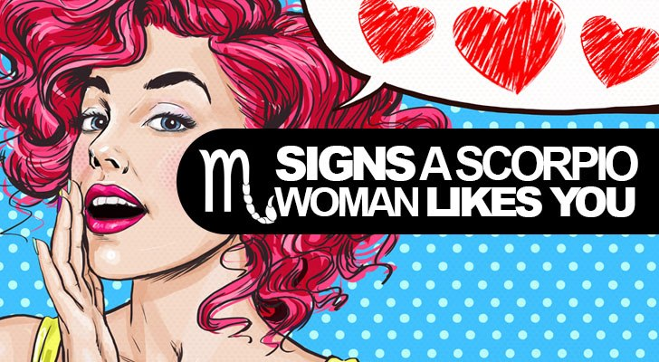 5 Telling Signs A Scorpio Woman LIKES You    - The Scorpio Life